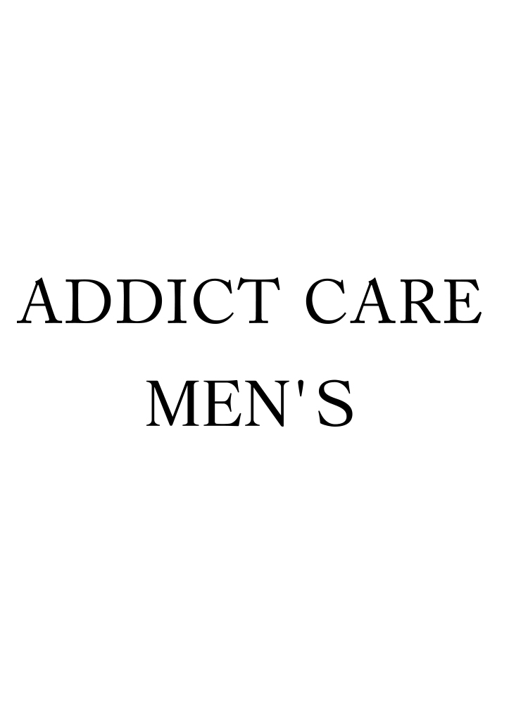 ADDICT CARE MEN'S